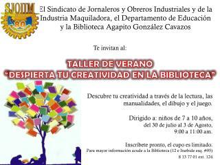 """Te invitan al: TALLER DE VERANO """"DESPIERTA TU CREATIVIDAD EN LA BIBLIOTECA"""""""