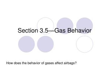 Section 3.5—Gas Behavior