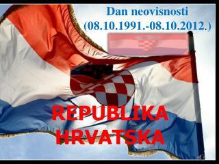 Dan neovisnosti (08.10.1991 .-08.10.2012 . )