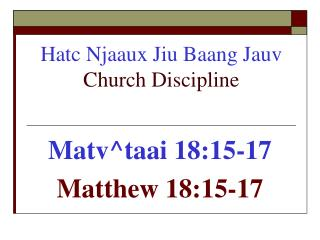 Hatc Njaaux Jiu Baang Jauv  Church Discipline