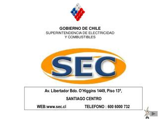 GOBIERNO DE CHILE SUPERINTENDENCIA DE ELECTRICIDAD Y COMBUSTIBLES