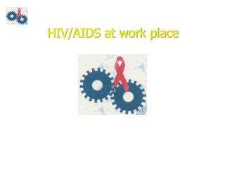 HIV/AIDS at work place