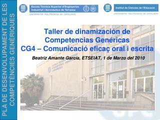 CONTENIDO DEL TALLER Planificación del taller Redistribución de las competencias en ETSEIAT.