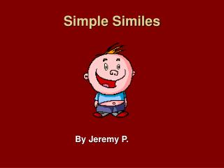Simple Similes