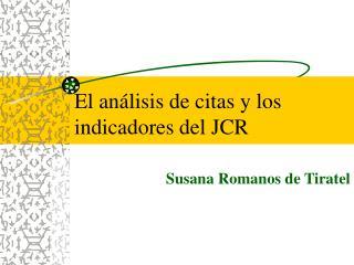El an�lisis de citas y los indicadores del JCR
