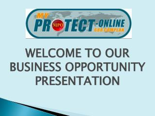 WELCOME TO OUR BUSINESS OPPORTUNITY PRESENTATION