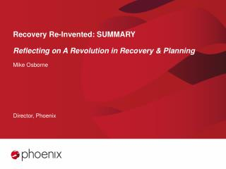 Recovery Re-Invented: SUMMARY Reflecting on A Revolution in Recovery & Planning