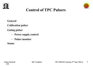 Control of TPC Pulsers