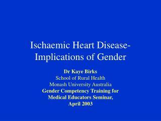 Ischaemic Heart Disease-Implications of Gender