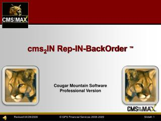 cms 2 IN Rep-IN-BackOrder  ™