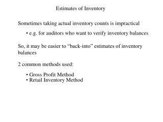 Estimates of Inventory