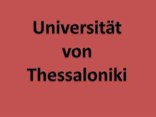 Universit ät von Thessaloniki