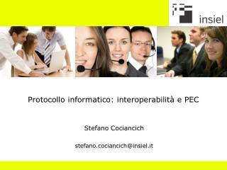 Protocollo informatico: interoperabilità e PEC