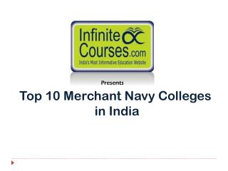 Top 10  Merchant Navy  Colleges  in India