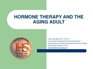 HORMONE THERAPY AND THE AGING ADULT