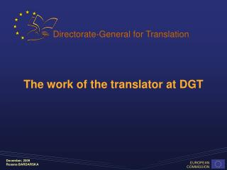 The work of the translator at DGT
