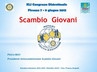 XLI Congresso Distrettuale  Firenze 7 - 9 giugno 2013