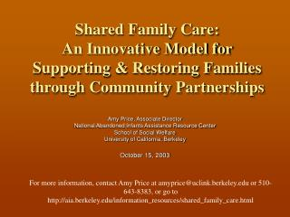 Shared Family Care:  An Innovative Model for Supporting  Restoring Families through Community Partnerships