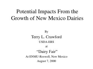 Potential Impacts From the Growth of New Mexico Dairies