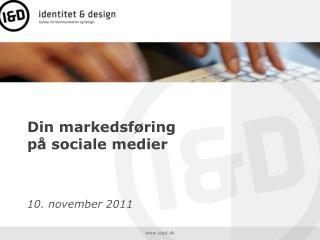 Din markedsf�ring p� sociale medier