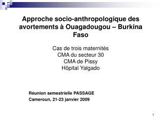Approche socio-anthropologique des avortements à Ouagadougou – Burkina Faso