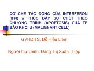 GVHD:TS. ?? Hi?u Li�m Ng??i th?c hi?n: ??ng Th? Xu�n Thi?p