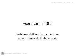 Esercizio n° 005