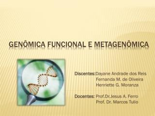 Genômica  funcional e  metagenômica