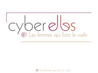 Qui sont les Cyber Elles ?