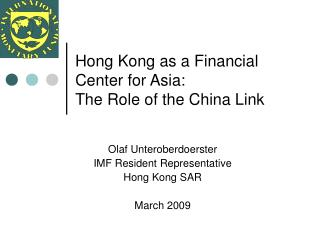 Hong Kong as a Financial Center for Asia: The Role of the China Link