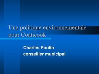 Une politique environnementale pour Coaticook