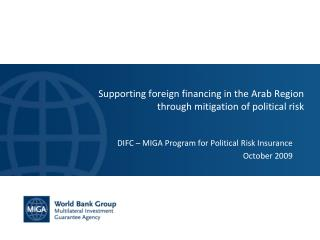 Supporting foreign financing in the Arab Region through mitigation of political risk