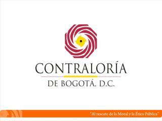 RENDICIÓN DE CUENTAS Gestión  2008 - 2010 Contraloría de Bogotá