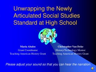 Unwrapping the Newly Articulated Social Studies Standard at High School