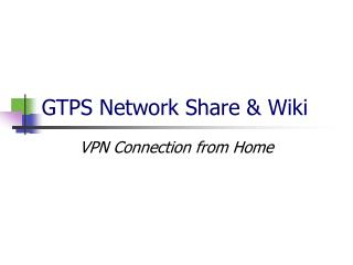 GTPS Network Share & Wiki