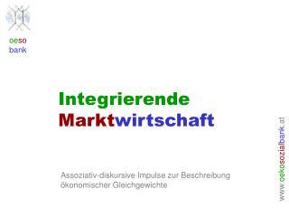 Integrierende Markt wirtschaft