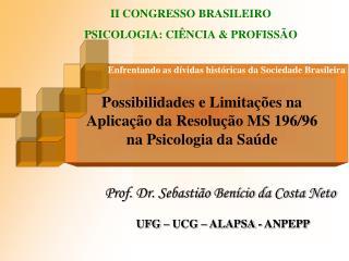 Enfrentando as dívidas históricas da Sociedade Brasileira