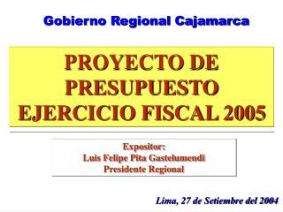 PROYECTO DE PRESUPUESTO EJERCICIO FISCAL 2005