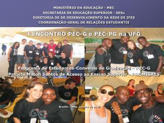 MINISTÉRIO DA EDUCAÇÃO - MEC SECRETARIA DE EDUCAÇÃO SUPERIOR - SESu