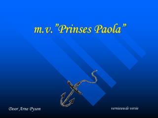 m.v.�Prinses Paola�