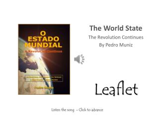 The World State The Revolution Continues By Pedro Muniz Leaflet