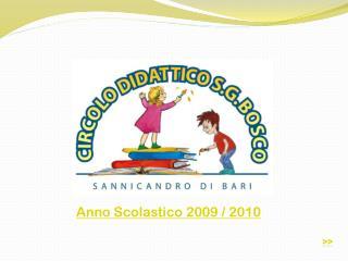 Anno  Scolastico 2009 / 2010