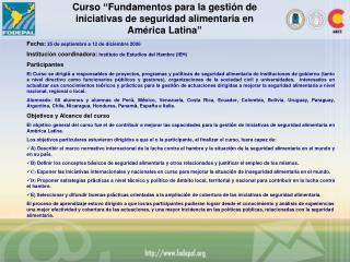 Curso �Fundamentos para la gesti�n de iniciativas de seguridad alimentaria en Am�rica Latina�