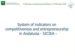 II Workshop on Entrepreneurship Statistics. 17-18 November 2008