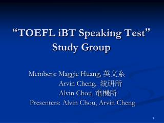 """ TOEFL iBT Speaking Test "" Study Group"