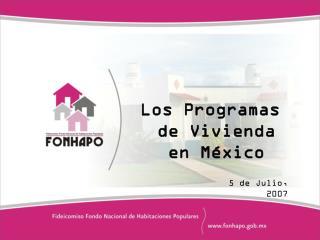 Los Programas de Vivienda en México