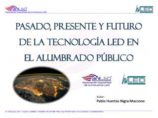 Pasado, presente y futuro de la tecnología LED en el alumbrado público