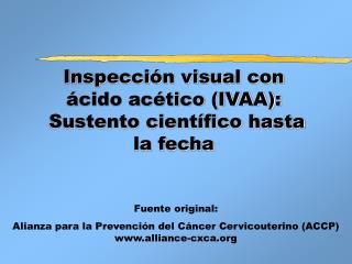 Inspecci n visual con  cido ac tico IVAA:  Sustento cient fico hasta la fecha