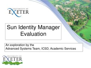 Sun Identity Manager Evaluation
