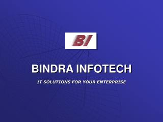 BINDRA INFOTECH